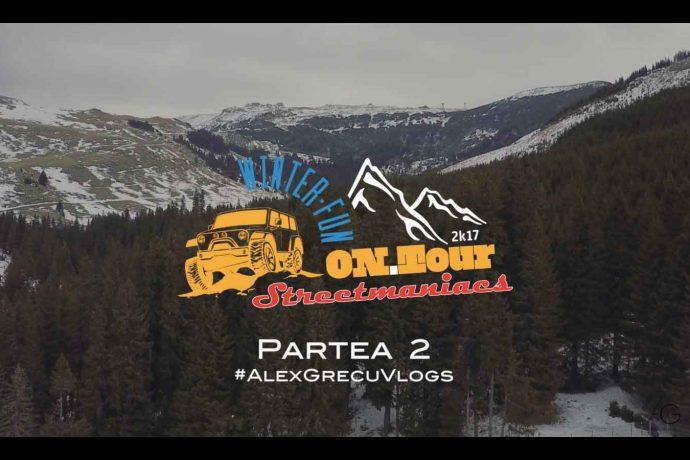 Streetmaniacs ON Tour Winter Fun Partea 2 - Vlog Alex Grecu
